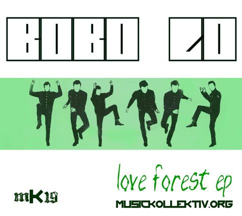 Bobo Lo - Love Forest EP