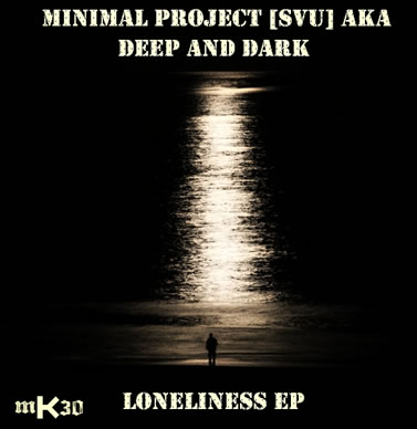 mK30 Loneliness EP