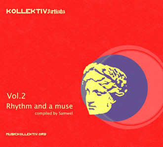 Kollektiv Artists. Rhythm and a muse 2.